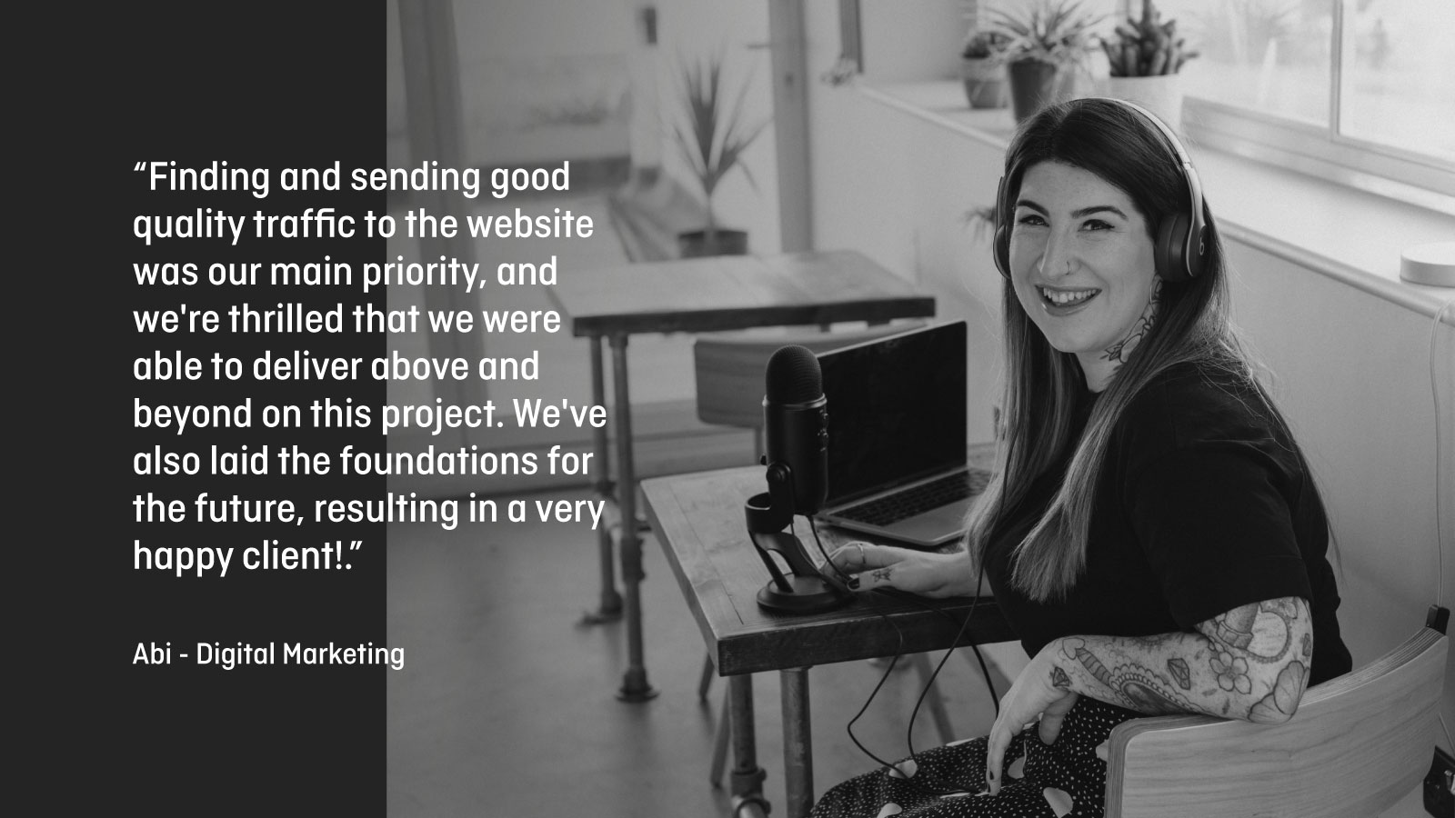 Abi, our digital marketing specialist with her quote.